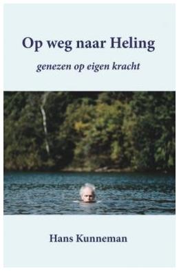 Boek Op weg naar Heling van Hans Kunneman